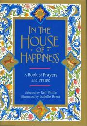 IN THE HOUSE OF HAPPINESS by Neil Philip