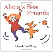 ALICIA'S BEST FRIENDS by Lisa Jahn-Clough