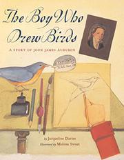 THE BOY WHO DREW BIRDS by Jacqueline Davies