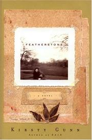 FEATHERSTONE by Kirsty Gunn