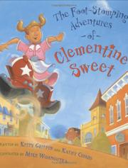 THE FOOT-STOMPING ADVENTURES OF CLEMENTINE SWEET by Kitty Griffin