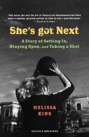 SHE'S GOT NEXT by Melissa King