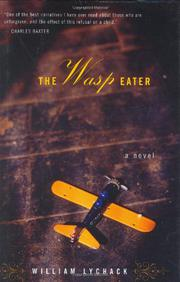 THE WASP EATER by William Lychack