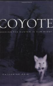 COYOTE by Catherine Reid