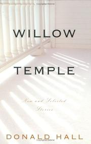 WILLOW TEMPLE by Donald Hall