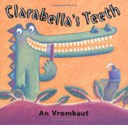 CLARABELLA'S TEETH by An Vrombaut