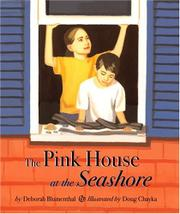 THE PINK HOUSE AT THE SEASHORE by Deborah Blumenthal