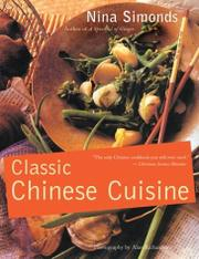 CLASSIC CHINESE CUISINE by Nina Simonds