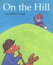 ON THE HILL by Lisa Jahn-Clough
