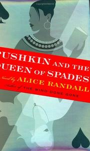 PUSHKIN AND THE QUEEN OF SPADES by Alice Randall