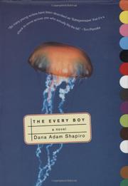 THE EVERY BOY by Dana Adam Shapiro