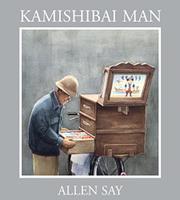 KAMISHIBAI MAN by Allen Say