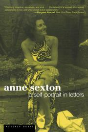 ANNE SEXTON: A Self-Portrait in Letters by Linda Gray & Lois Ames--Eds. Sexton