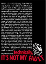 TECHNICALLY, IT'S NOT MY FAULT by John Grandits