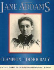 JANE ADDAMS by Judith Bloom Fradin