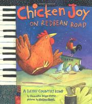 CHICKEN JOY ON REDBEAN ROAD by Jacqueline Briggs Martin