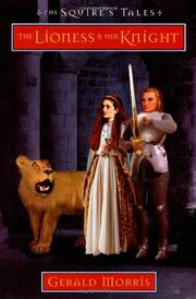 THE LIONESS & HER KNIGHT by Gerald Morris