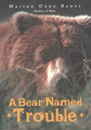 Cover art for A BEAR NAMED TROUBLE
