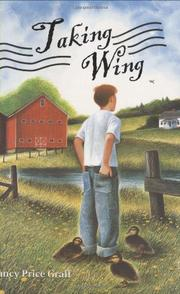 TAKING WING by Nancy Price Graff