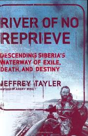 RIVER OF NO REPRIEVE by Jeffrey Tayler