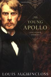 THE YOUNG APOLLO by Louis Auchincloss