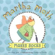 MARTHA MOTH MAKES SOCKS by Cambria Evans
