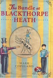 THE BUNDLE AT BLACKTHORPE HEATH by Mark Copeland