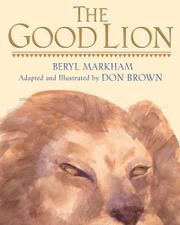 THE GOOD LION by Beryl Markham