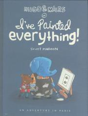 HUGO AND MILES IN I'VE PAINTED EVERYTHING! by Scott Magoon