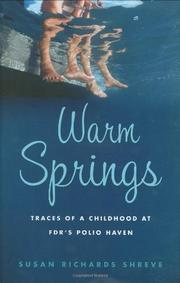WARM SPRINGS by Susan Richards Shreve
