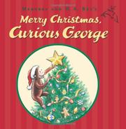 Cover art for MARGRET AND H.A. REY'S MERRY CHRISTMAS, CURIOUS GEORGE