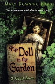 THE DOLL IN THE GARDEN: A Ghost Story by Mary Downing Hahn