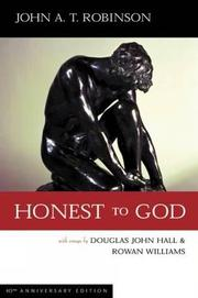 HONEST TO GOD by John A. T. Robinson