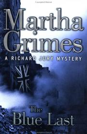 THE BLUE LAST by Martha Grimes