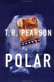 POLAR by T.R. Pearson