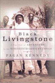BLACK LIVINGSTONE by Pagan Kennedy