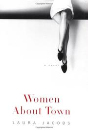 WOMEN ABOUT TOWN by Laura Jacobs