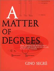A MATTER OF DEGREES by Gino Segrè