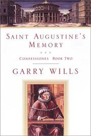 SAINT AUGUSTINE'S MEMORY by Garry Wills
