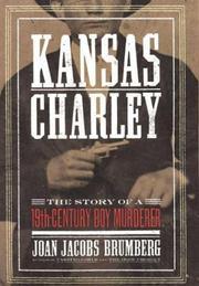 KANSAS CHARLEY by Joan Jacobs Brumberg