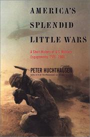 AMERICA'S SPLENDID LITTLE WARS by Peter Huchthausen
