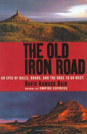 THE OLD IRON ROAD by David Haward Bain