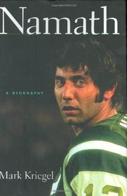 NAMATH by Mark Kriegel