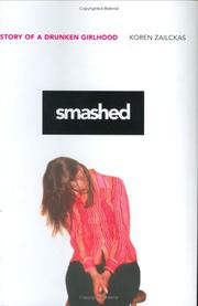 SMASHED by Koren Zailckas