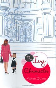 THE IVY CHRONICLES by Karen Quinn