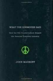WHAT THE DORMOUSE SAID... by John Markoff