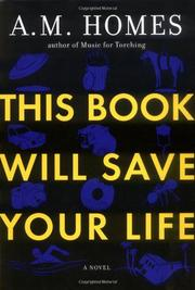 THIS BOOK WILL SAVE YOUR LIFE by Homes A.M.