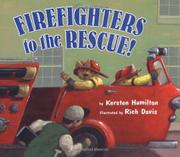Cover art for FIREFIGHTERS TO THE RESCUE!