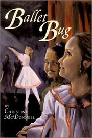 BALLET BUG by Christine McDonnell
