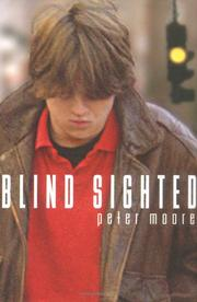 BLIND SIGHTED by Peter Moore